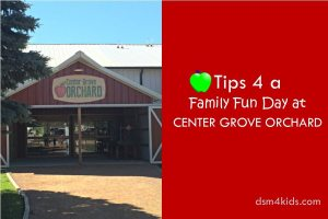 Tips 4 a Family Fun Day at Center Grove Orchard - dsm4kids.com