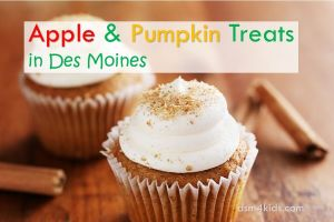 Apple & Pumpkin Treats in Des Moines- dsm4kids.com
