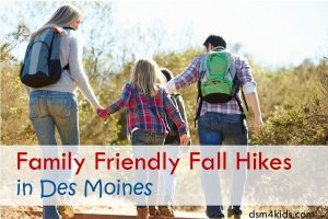 Family Friendly Fall Hikes in Des Moines - dsm4kids.com