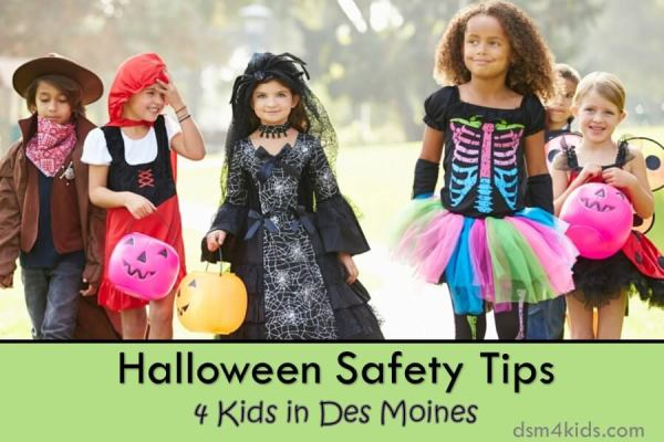 Halloween Safety Tips 4 Kids in Des Moines - dsm4kids.com