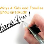 5 Ways 4 Kids and Families to Show Gratitude - dsm4kids.com