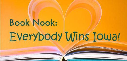 Book Nook: Everybody Wins Iowa!