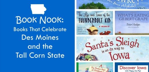 Book Nook: Books That Celebrate Des Moines and the Tall Corn State