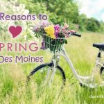 15 Reasons to Love Spring in Des Moines - dsm4kids.com