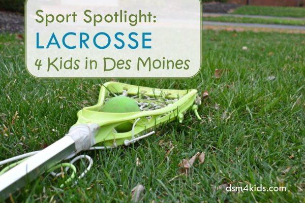 Sport Spotlight: Lacrosse 4 Kids in Des Moines - dsm4kids.com