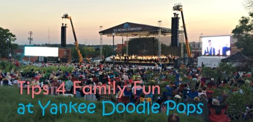Tips 4 Family Fun at Yankee Doodle Pops