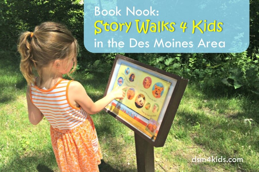 Book Nook: Story Walks 4 Kids in the Des Moines Area