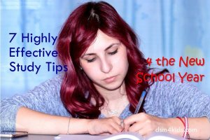 7 Highly Effective Study Tips for the New School Year - dsm4kids.com