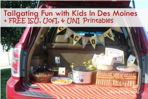 Tailgating Fun with Kids in Des Moines + FREE Printables – dsm4kids.com