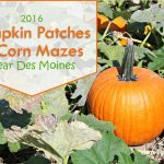 2016 Pumpkin Patches & Corn Mazes Near Des Moines – dsm4kids.com