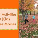 Leaf Activities 4 Kids in Des Moines - dsm4kids.com