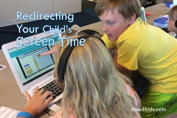 Redirecting Your Child's Screen Time - dsm4kids.com