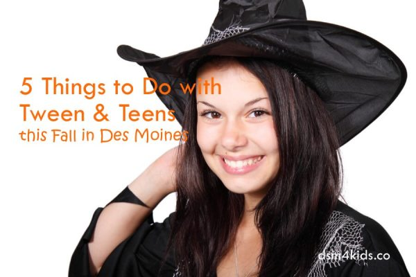 5 Things to Do with Teens this Fall in Des Moines - dsm4kids.com