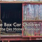 The Box Car Children at The Des Moines Playhouse - dsm4kids.com