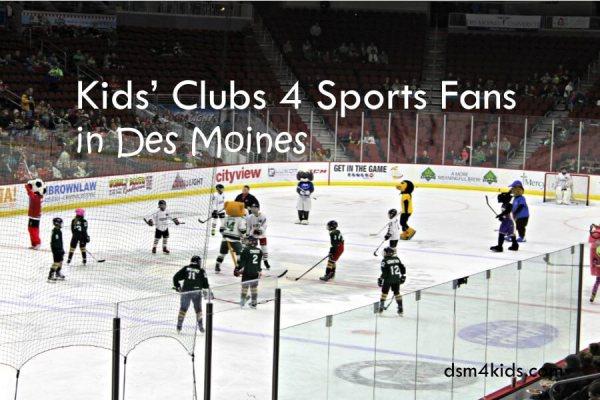 Kids' Clubs for Sports Fans in Des Moines - dsm4kids.com