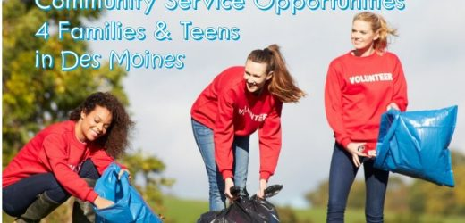 Community Service Opportunities for Families & Teens in Des Moines