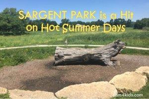 Sargent Park is a Hit on Hot Summer Days - dsm4kids.com