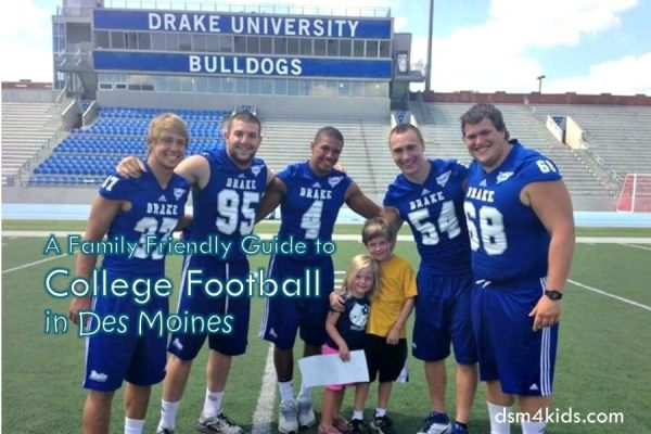 A Family Friendly Guide to College Football in Des Moines - dsm4kids.com