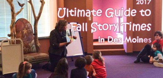 2017 Ultimate Guide to Fall Story Times in Des Moines