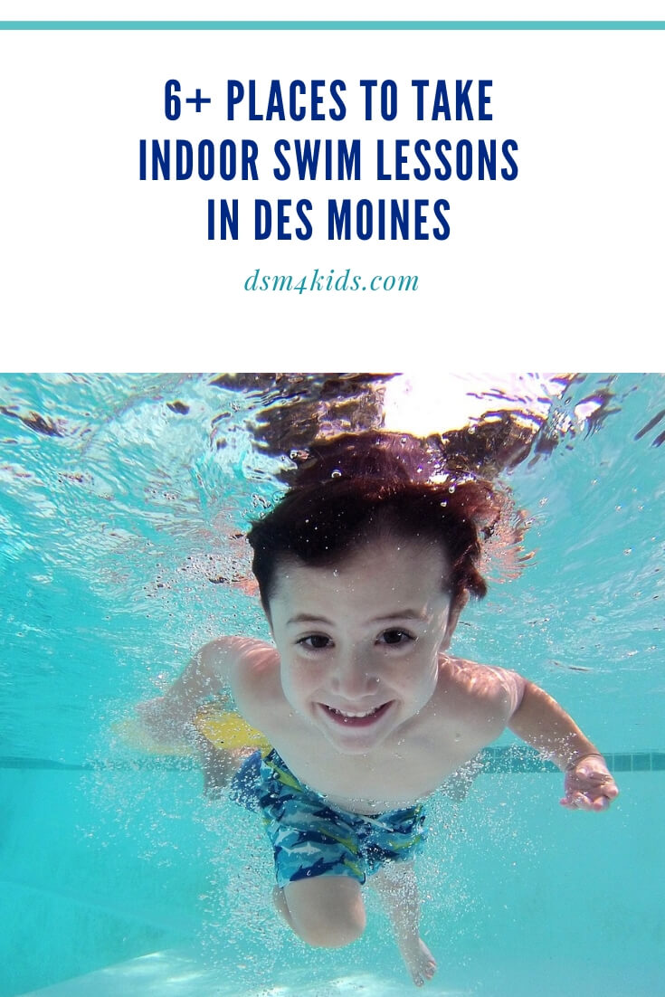 6 Places To Take Indoor Swim Lessons In Des Moines Dsm4kids