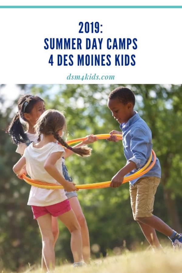 2019: Summer Day Camps 4 Des Moines Kids – dsm4kids.com