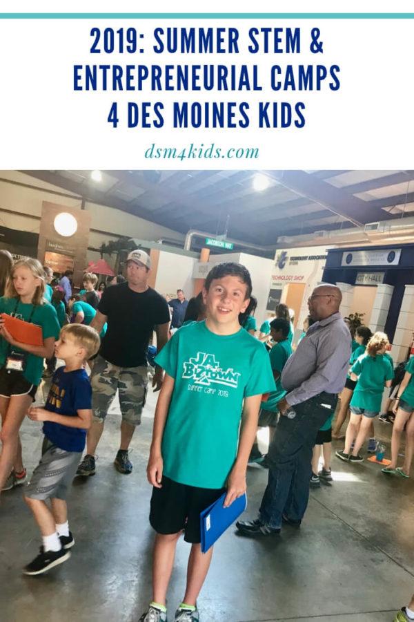 2019: Summer STEM & Entrepreneurial Camps 4 Des Moines Kids – dsm4kids.com