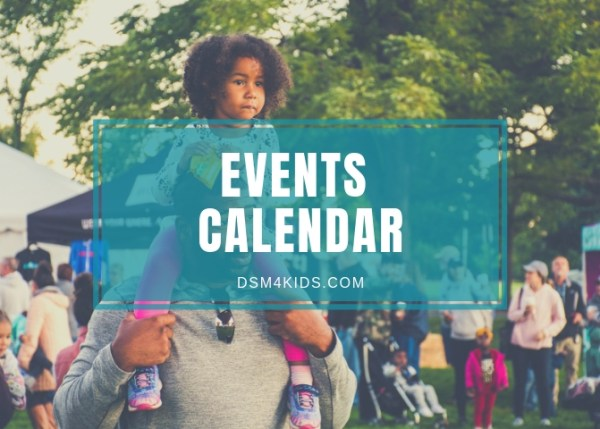dsm4kids Events Calendar