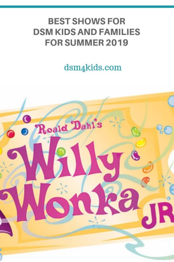 Best Shows for DSM Kids and Families for Summer 2019 – dsm4kids.com