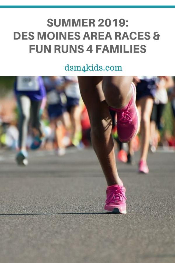 Summer 2019: Des Moines Area Races and Fun Runs 4 Families – dsm4kids.com