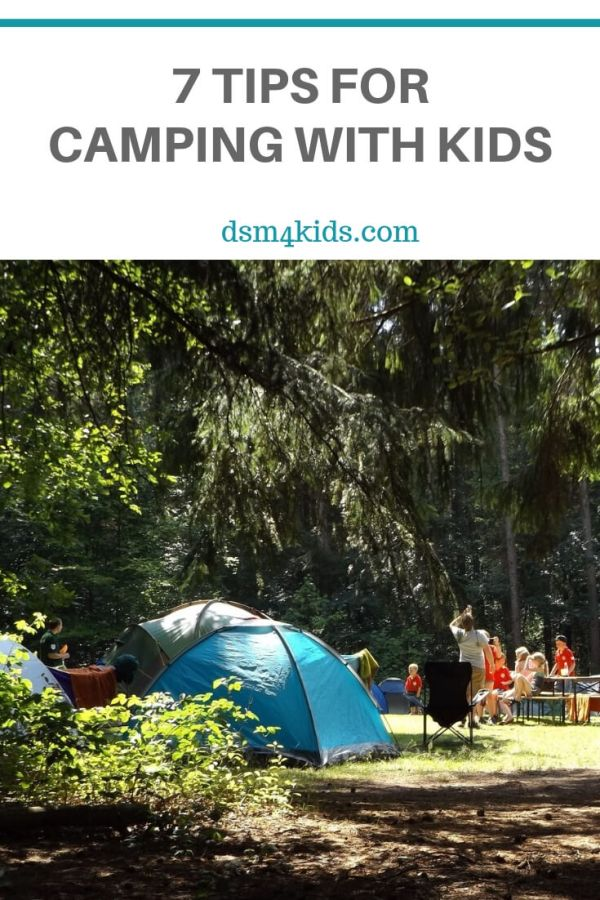 7 Tips for Camping with Kids – dsm4kids.com