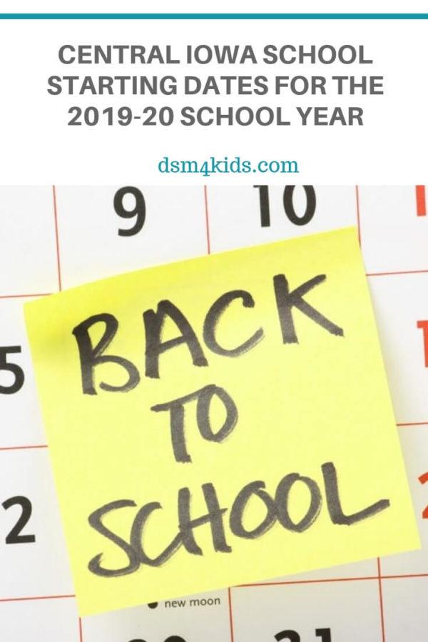 Central Iowa School Starting Dates for the 2019-20 School Year – dsm4kids.com