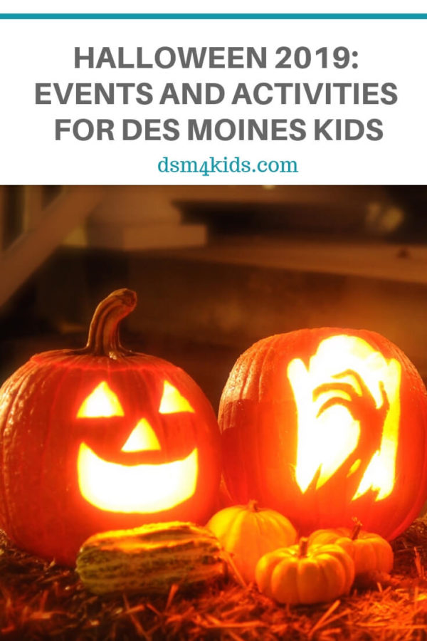 Halloween 2019: Events and Activities for Des Moines Kids – dsm4kids.com