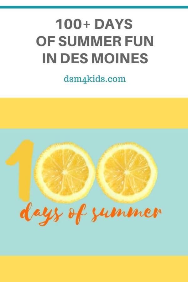 100+ Days of Summer Fun in Des Moines – dsm4kids.com