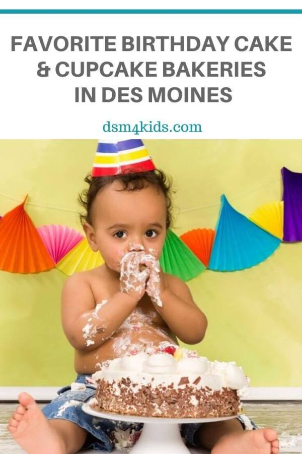 Favorite Birthday Cake and Cupcake Bakeries in Des Moines – dsm4kids.com