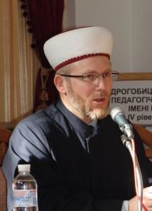 Доповідь «Іслам і мусульмани України: історія і сучасність» виголошує муфтій Саїд Ісмагілов
