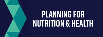 Planning for Nutrition Health