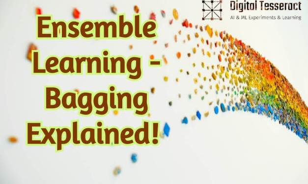 Ensemble Learning – Bagging Explained!
