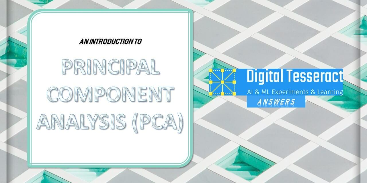 Introduction to Principal Component Analysis (PCA) -With Python Code!