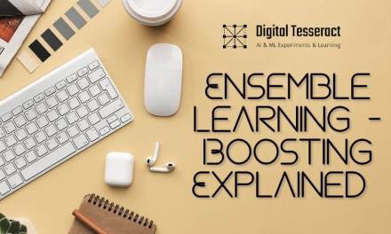 Ensemble Learning – Boosting Explained