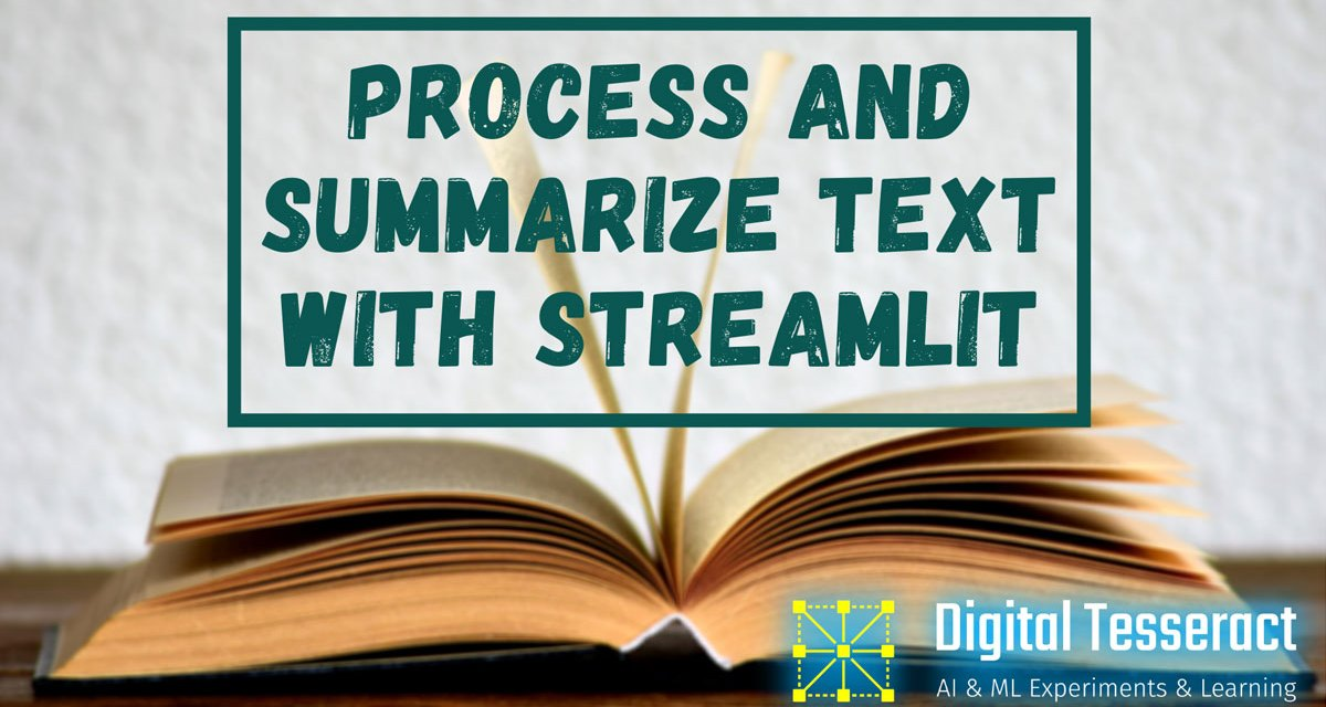 Process and Summarize Text with Streamlit