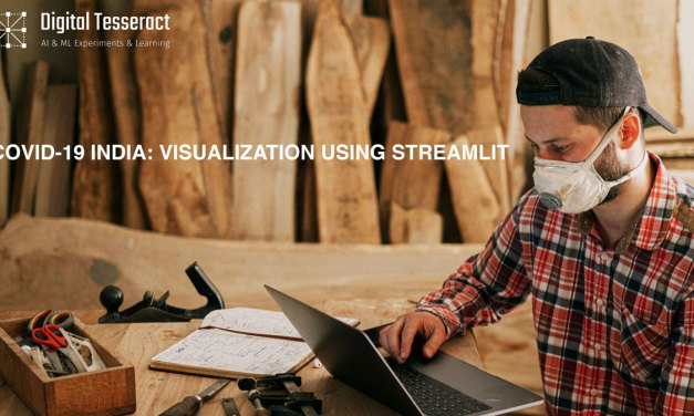 Covid-19 India: Visualization using Streamlit