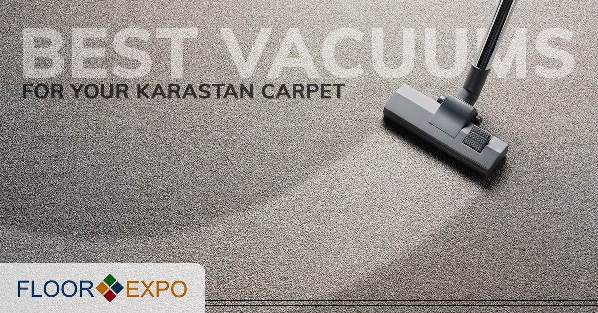 Carpet Installers Fairfield  Best Vacuums for Your Karastan Carpet Best Vacuums for Your Karastan Carpet