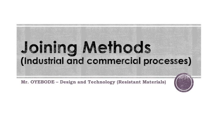 Joining Methods - Industrial and commercial processes-page-001