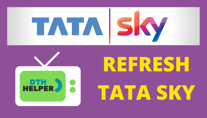 Tata Sky Refresh After Recharge Within 2 Minutes - Refresh Tata Sky