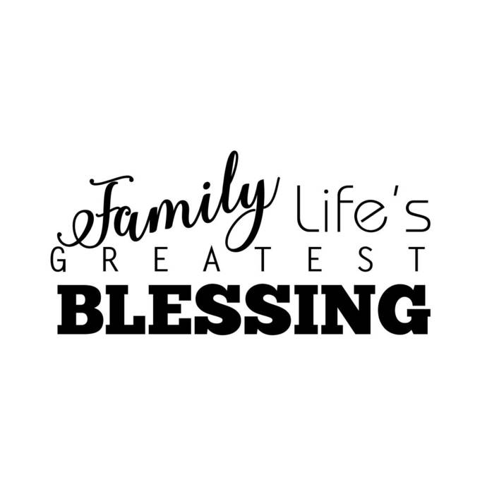 Download Family Life's Greatest Blessing Phrase by vectordesign on ...