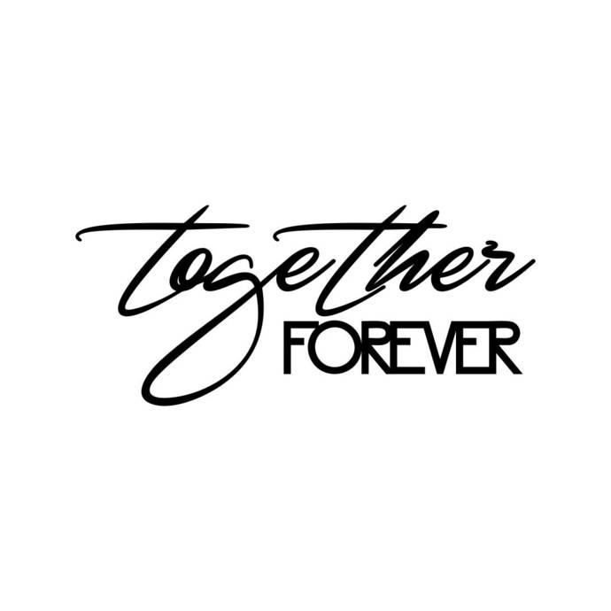 Download Together forever Phrase Graphics SVG Dxf EPS by ...