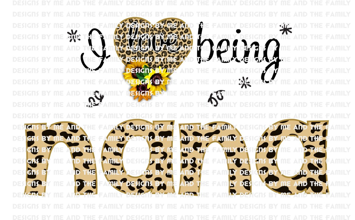 Download I love being Nana, Sunflowers by Designs by Me and the ...