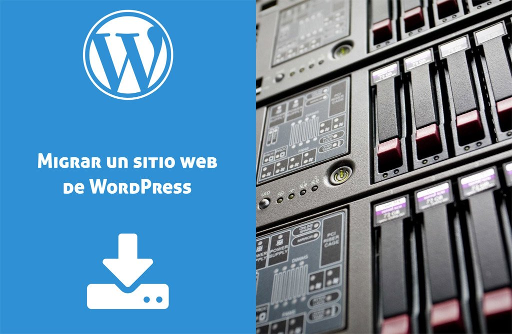 Como migrar un sitio web de WordPress