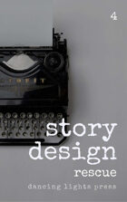 Story Design: Rescue