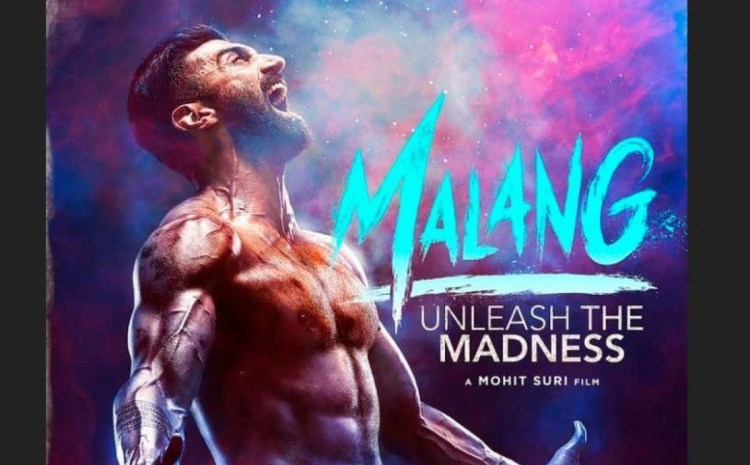 MALANG :  Director Mohit Suri confirms sequel after receiving such a phenomenal response on Netflix